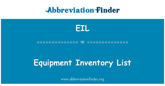 EIL: Equipment Inventory List