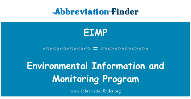 EIMP: Environmental Information and Monitoring Program
