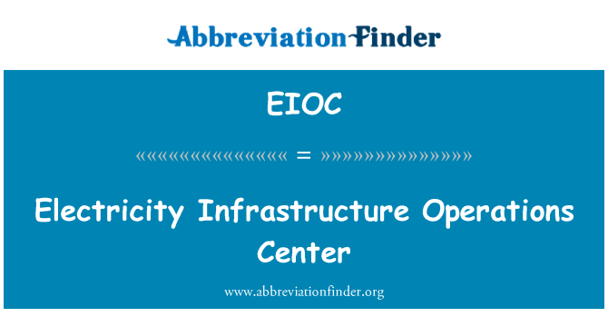 EIOC: Electricity Infrastructure Operations Center