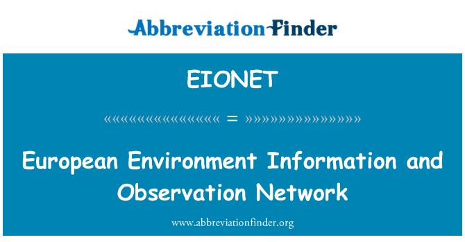 EIONET: Información Europea de medio ambiente y la red de observación
