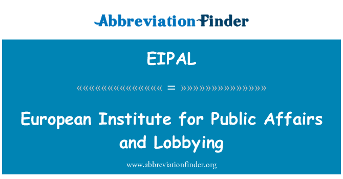 EIPAL: 欧洲公共事务研究所和游说