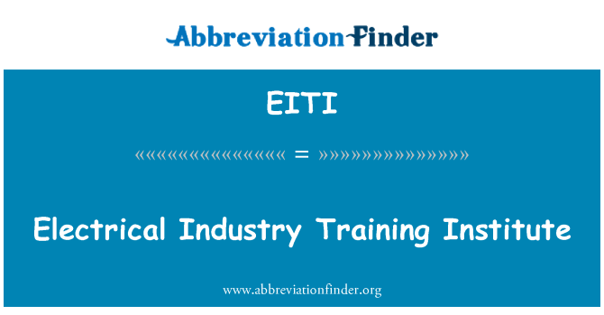 EITI: Electrical Industry Training Institute
