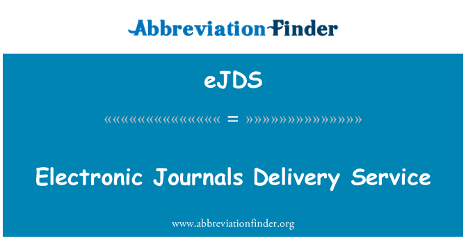 eJDS: Electronic Journals Delivery Service