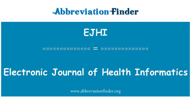 EJHI: Electronic Journal of Health Informatics