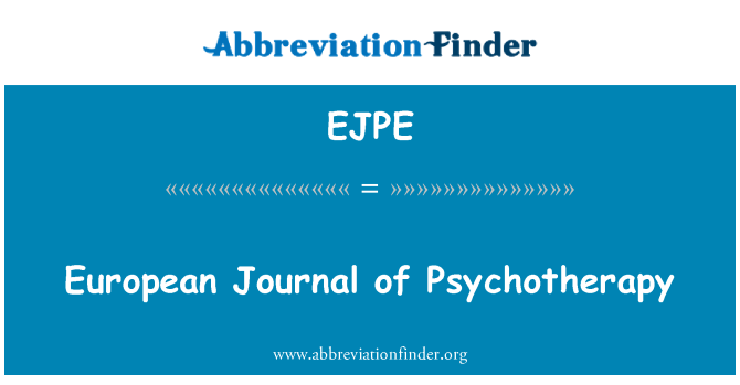 EJPE: European Journal of Psychotherapy