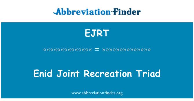 EJRT: Enid Joint Recreation Triad