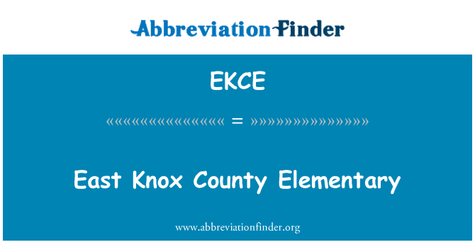 EKCE: East Knox County Elementary