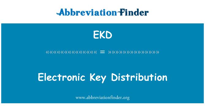 EKD: Electronic Key Distribution