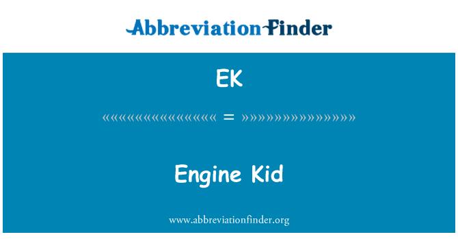 EK: Engine Kid