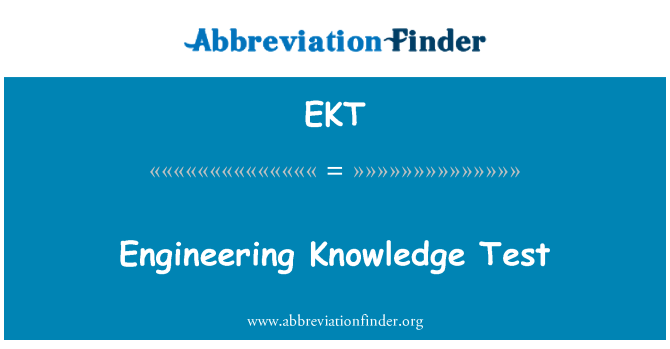 EKT: Engineering Knowledge Test