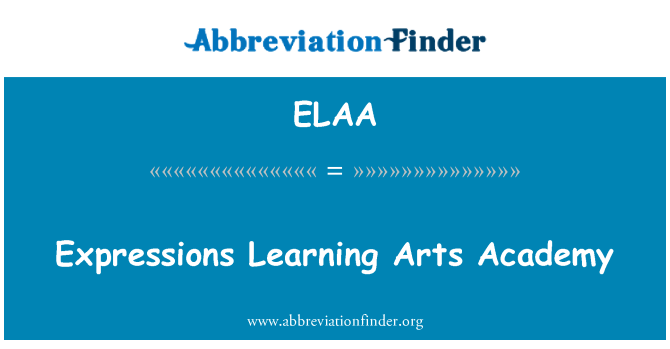 ELAA: Expressions Learning Arts Academy
