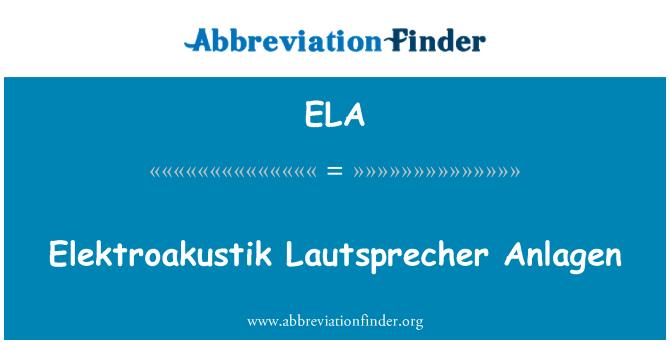 ELA: Elektroakustik Lautsprecher Anlagen