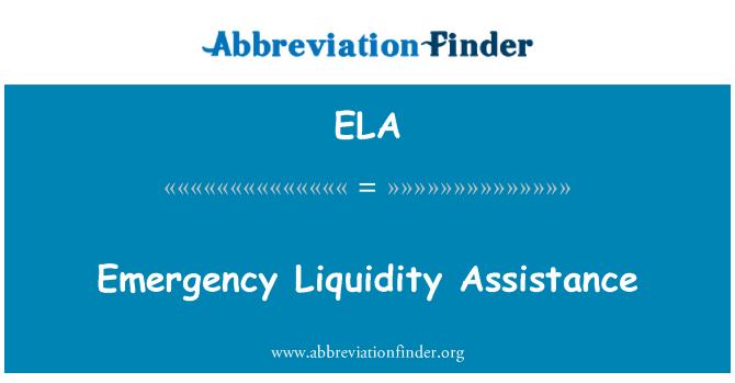 ELA: Emergency Liquidity Assistance