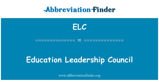 ELC: Education Leadership Council