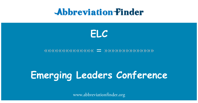 ELC: Emerging Leaders Conference