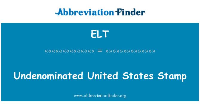ELT: Undenominated 的美国邮票