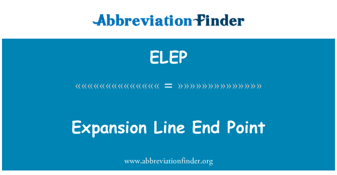 ELEP: Expansion Line End Point