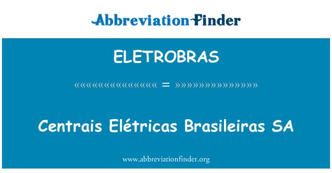 ELETROBRAS: Centrais Elétricas Brasileiras SA