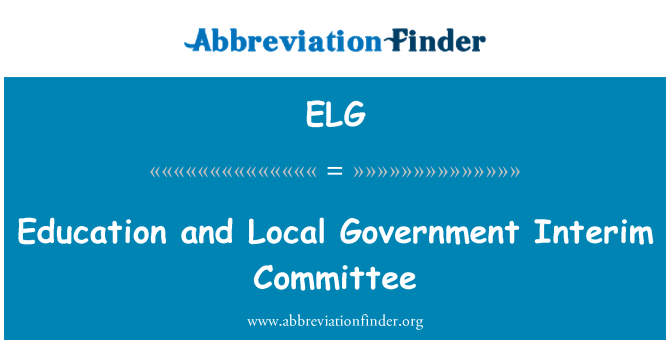 ELG: Education and Local Government Interim Committee