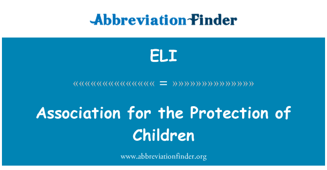 ELI: Association for the Protection of Children