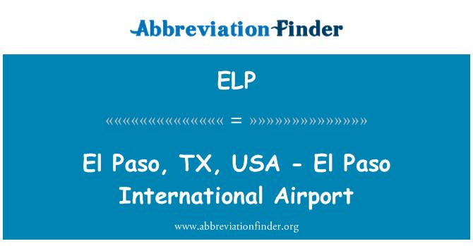 ELP: El Paso, TX, USA - El Paso International Airport