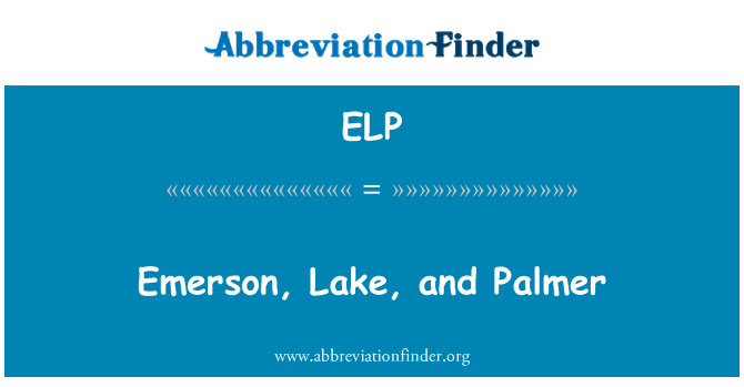 ELP: Emerson, Lake, and Palmer