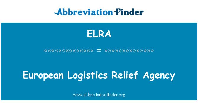 ELRA: European Logistics Relief Agency