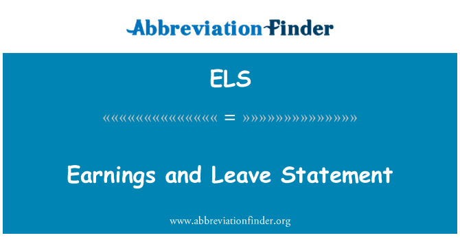 ELS: Earnings and Leave Statement