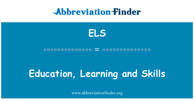 ELS: Education, Learning and Skills