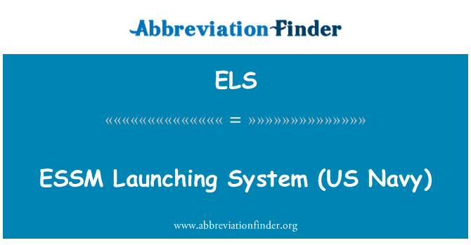 ELS: ESSM   Launching System (US Navy)