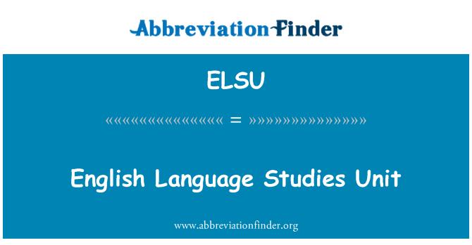 ELSU: English Language Studies Unit