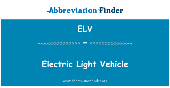 ELV: Electric Light Vehicle