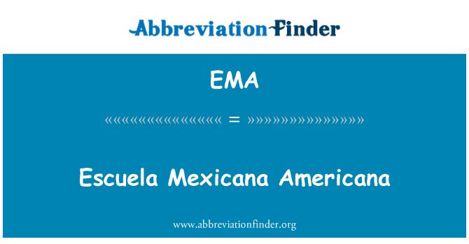 EMA: Escuela Mexicana Americana