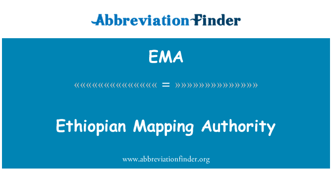 EMA: Ethiopian Mapping Authority