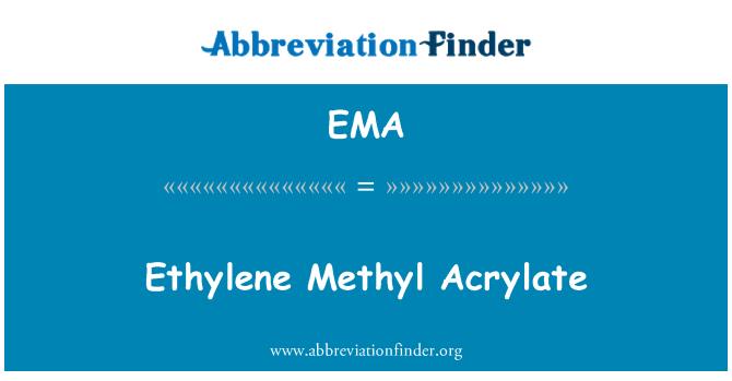 EMA: Ethylene Methyl Acrylate