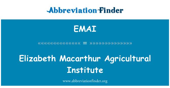EMAI: Elizabeth Macarthur Agricultural Institute