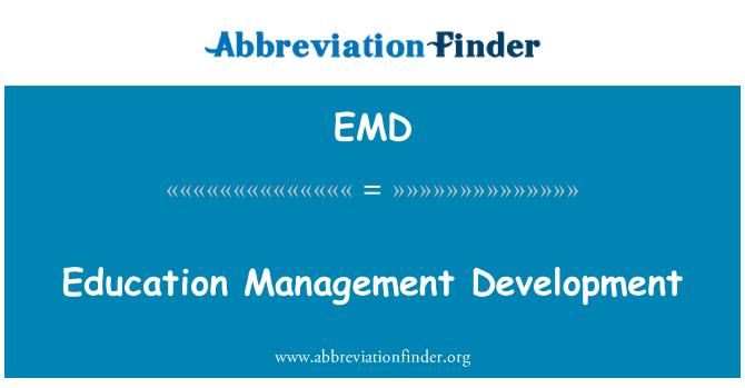 EMD: Education Management Development