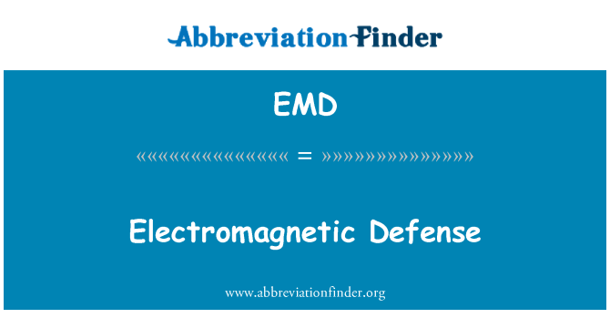 EMD: Electromagnetic Defense