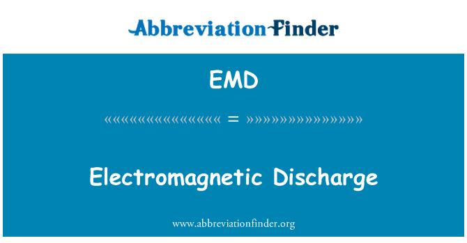 EMD: Electromagnetic Discharge