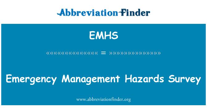 EMHS: Emergency Management Hazards Survey