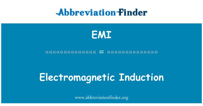 EMI: Electromagnetic Induction