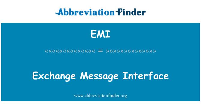 EMI: Exchange Message Interface
