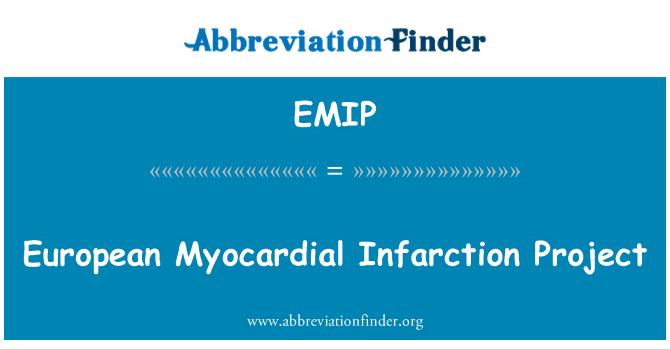 EMIP: European Myocardial Infarction Project