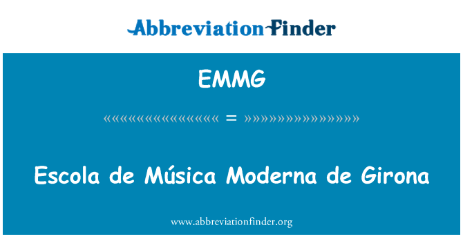 EMMG: 埃斯科拉 de Música Moderna 德赫罗纳