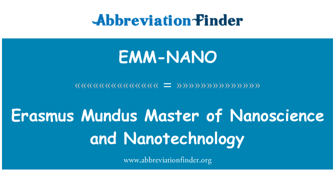 EMM-NANO: Erasmus Mundus Master of Nanoscience and Nanotechnology