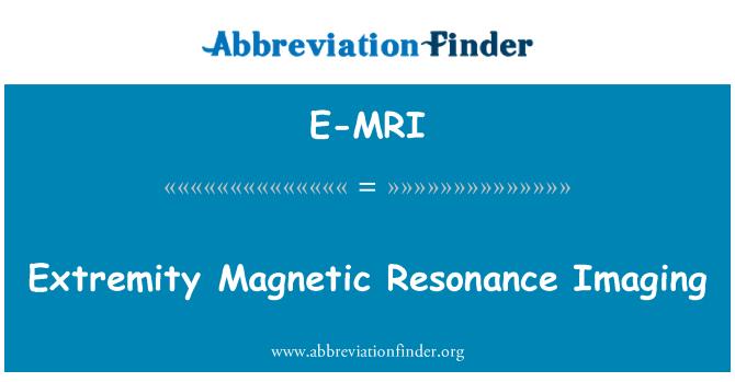 E-MRI: Extremity Magnetic Resonance Imaging