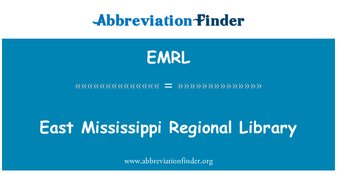 EMRL: Perpustakaan Wilayah Timur Mississippi