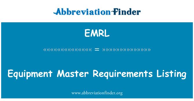 EMRL: 设备主要求清单