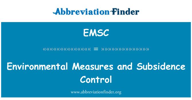 EMSC: Çevresel önlemler ve çökme kontrolü