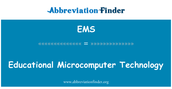 EMS: Educational Microcomputer Technology
